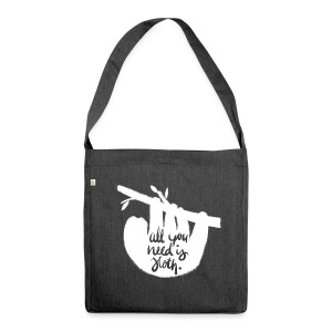All You Need Is Sloth Tasche - Schultertasche aus Recycling-Material