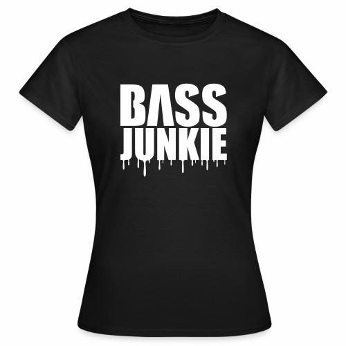 Bassjunkie - T-Shirt - Frauen T-Shirt