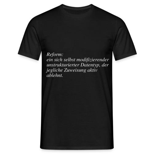 Datentyp Reform - Männer T-Shirt