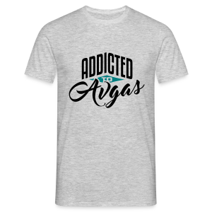 Addicted to Avgas - Men's T-Shirt