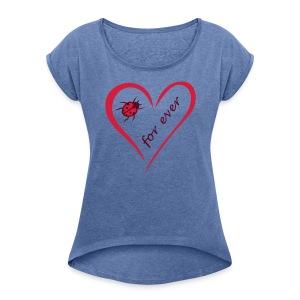 Liebesherz - Frauen T-Shirt mit gerollten Ärmeln