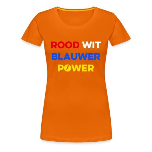 Dames Koningsdag T-shirt Rood Wit Blauwer Power - Vrouwen Premium T-shirt