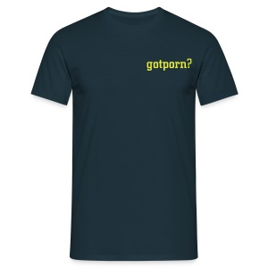 Gotporn T-Shirt - Men's T-Shirt
