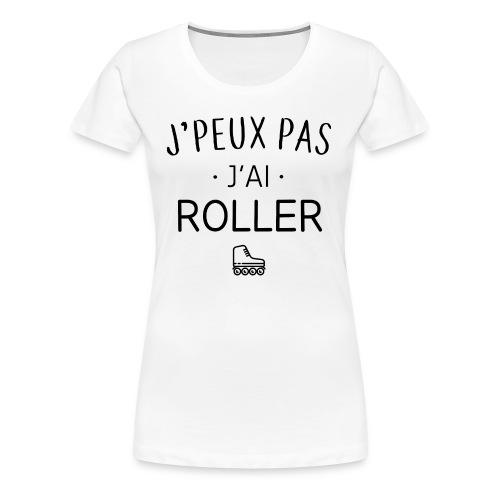 J'ai roller - T-shirt Premium Femme