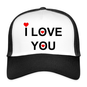 i love you - Trucker Cap