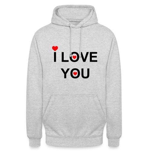 i love you - Hoodie unisex