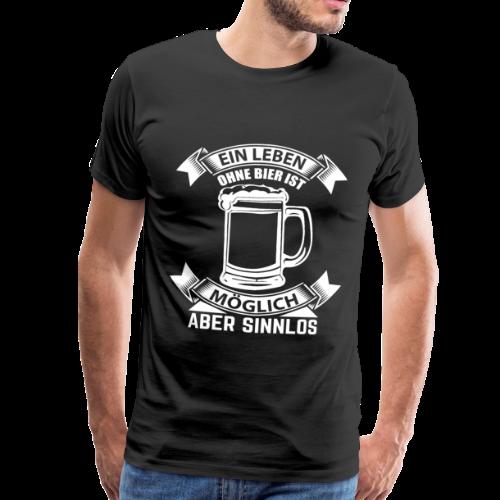 Ein Leben ohne Bier - Männer Premium T-Shirt
