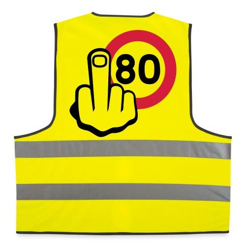 NON au 80 km/h - Gilet de sécurité