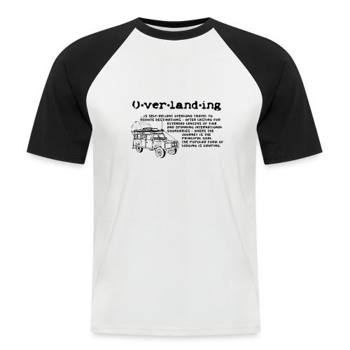 Overlanding Definition - Männer Baseball-T-Shirt