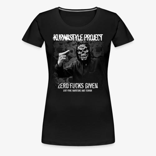 Kurwastyle Project - Zero F*cks Given Women's T-Shirt - Women's Premium T-Shirt