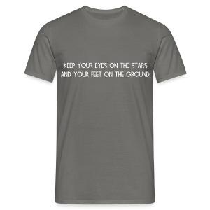 Keep your eyes on the stars - Mannen T-shirt