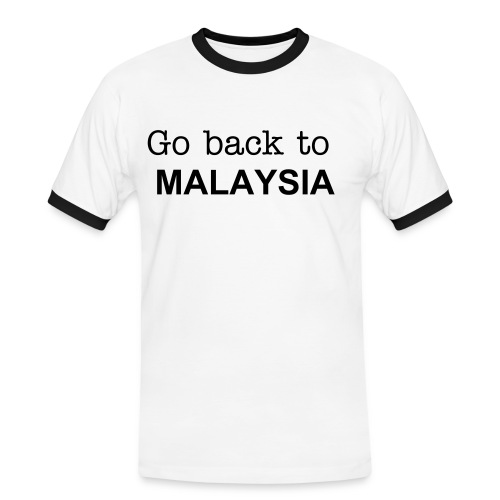 Go Back To Malaysia Contrast Mens Tee - Men's Ringer Shirt