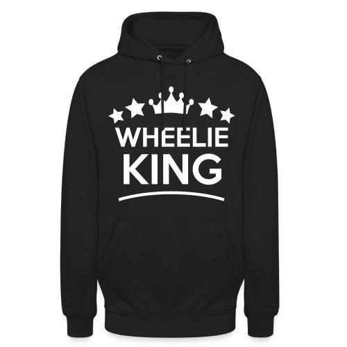 Wheelie King, und Tschüss  - Unisex Hoodie