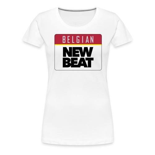Belgian New Beat - Vrouwen Premium T-shirt