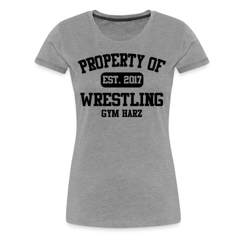 Wrestling Gym Property Shirt | WOMEN - Frauen Premium T-Shirt