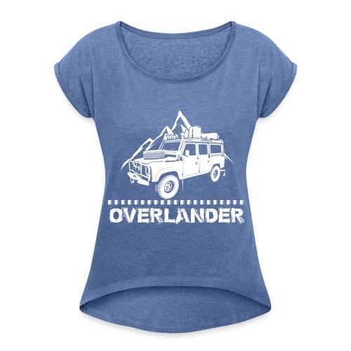 Overlander T-shirt - Frauen T-Shirt mit gerollten Ärmeln