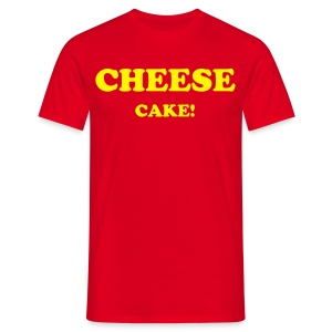 CHEESECAKE! - Men's T-Shirt