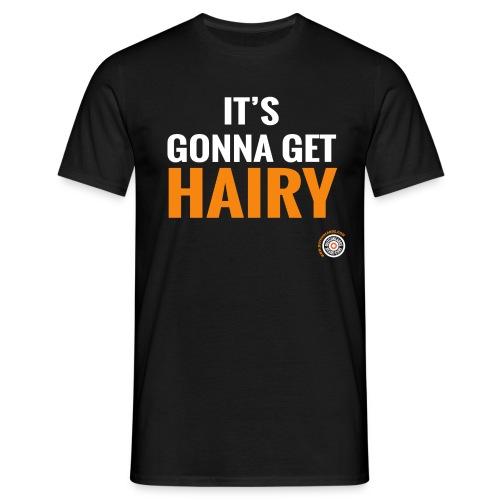 It's gonna get hairy - Mannen T-shirt