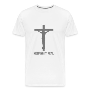 KEEPING IT REAL - Men's Premium T-Shirt