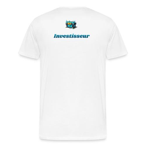 Tee-Shirt Investisseur - T-shirt Premium Homme