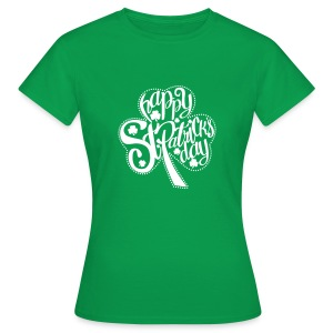 HAPPY ST.PATRICK'S DAY - Women's T-Shirt