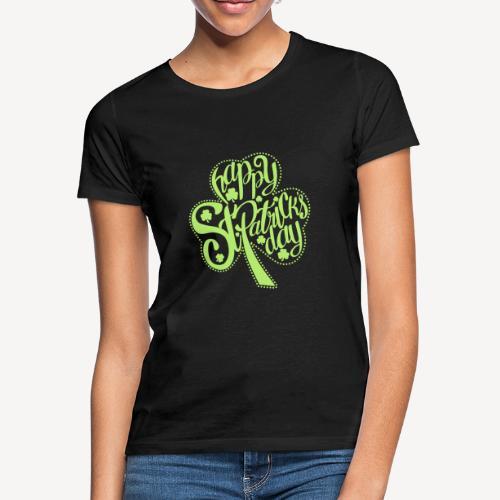HAPPY ST.PATRICK'S DAY - Women's T-Shirt