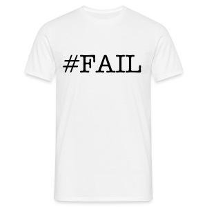 #FAIL white - Mannen T-shirt