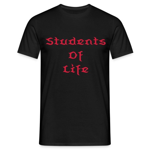Students Of Life - Mannen T-shirt