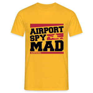 Airport Spy MAD (Free Choice of Colors) - Men's T-Shirt