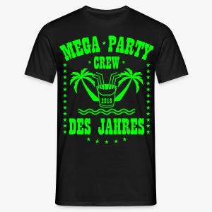 Mega Party Crew des Jahres 2018 Eimer Malle T-Shirt 41 - Männer T-Shirt
