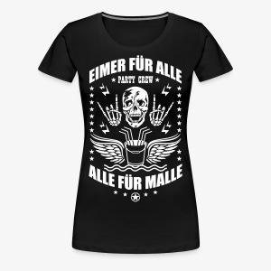 Eimer für alle Malle Spruch Skull Totenkopf T-Shirt 34 - Frauen Premium T-Shirt