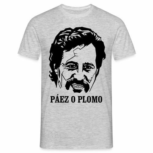 T-Shirt! Páez o plomo! - Männer T-Shirt