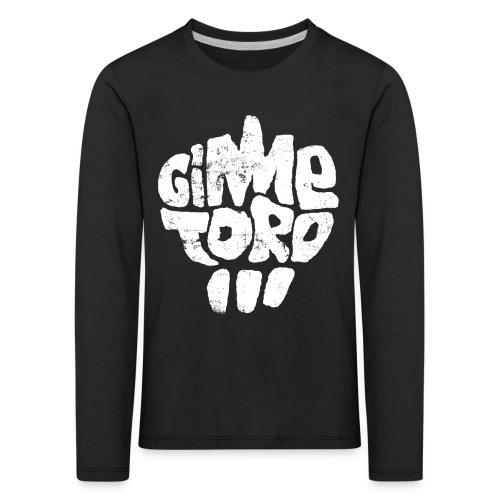 Pulli dünn Gimme Toro - Kinder Premium Langarmshirt