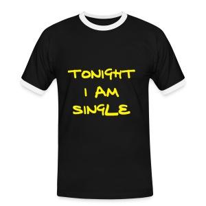Tonight Im Single - Men's Ringer Shirt