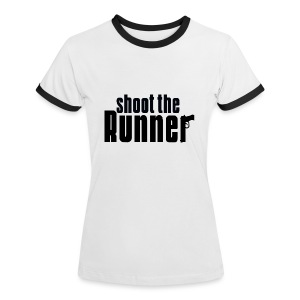 Shoot The Runner - Women's Ringer T-Shirt