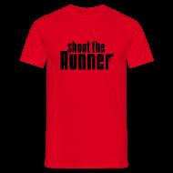T-Shirts ~ Men's T-Shirt ~ Shoot The Runner