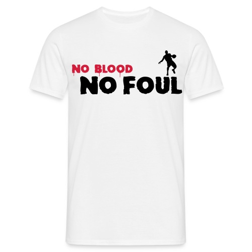 No Blood no Foul - Mannen T-shirt