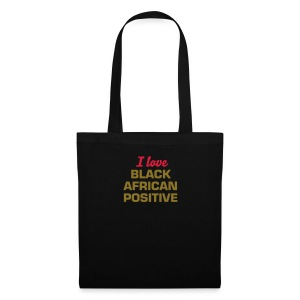 Bag I love Black African Positive - Black, red or white with gold text - Tote Bag
