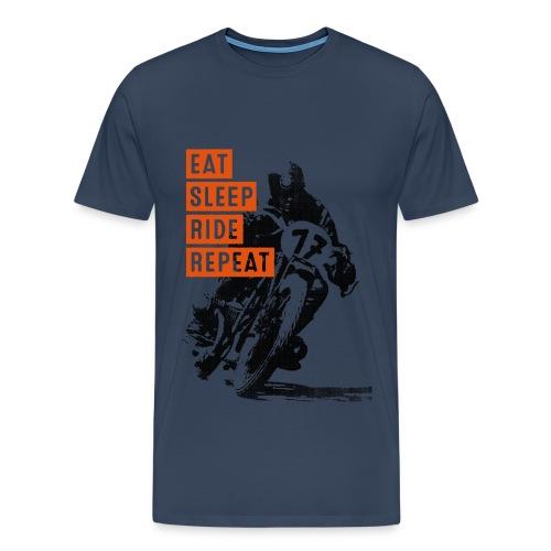 EAT SLEEP RIDE REPEAT - Männer Premium T-Shirt