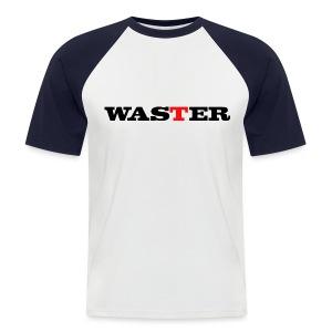 Waster - Men's Baseball T-Shirt