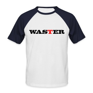 Waster - Men's Baseball T-Shirt