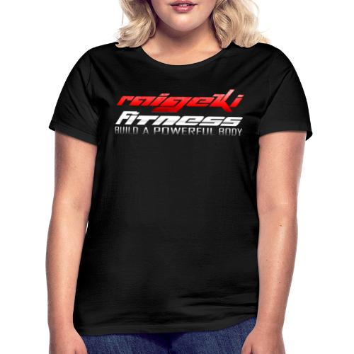 Raigeki Fitness Girls - Frauen T-Shirt