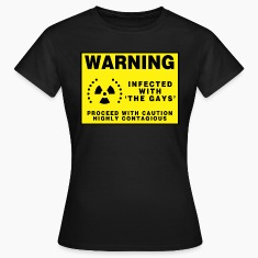 Black warning infected with the gays Women's T-Shirts
