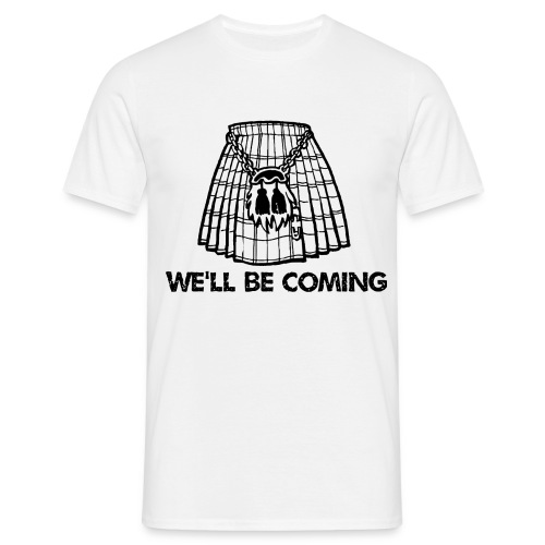 We'll Be Coming - Men's T-Shirt