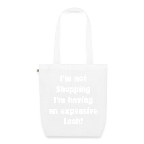 I'm not shopping - EarthPositive Tote Bag