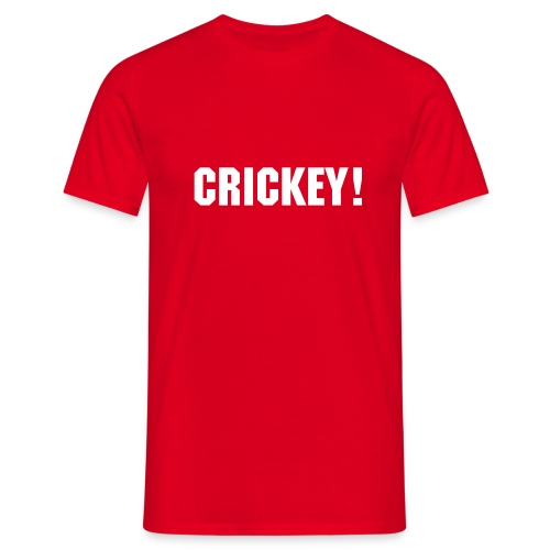 CRICKEY! - Men's T-Shirt