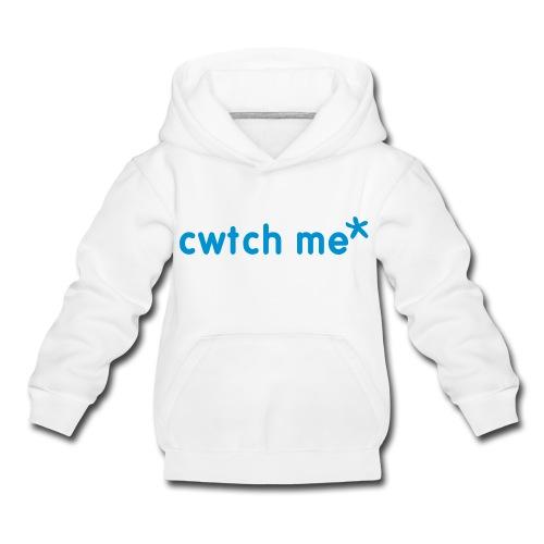 Cwtch Me* little ones hoodie - Kids' Premium Hoodie