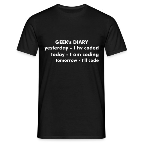Software Geeks Diary (yesterday – I hv coded, today – I'm coding, tomorrow – I'll code !) - Men's T-Shirt