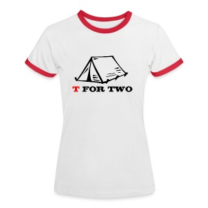 T for Two - Women's Ringer T-Shirt