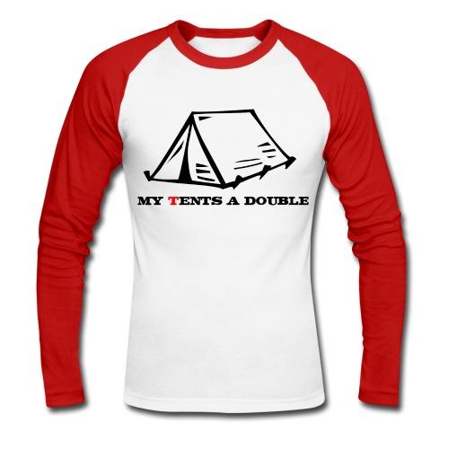 My Tents a Double - Men's Long Sleeve Baseball T-Shirt